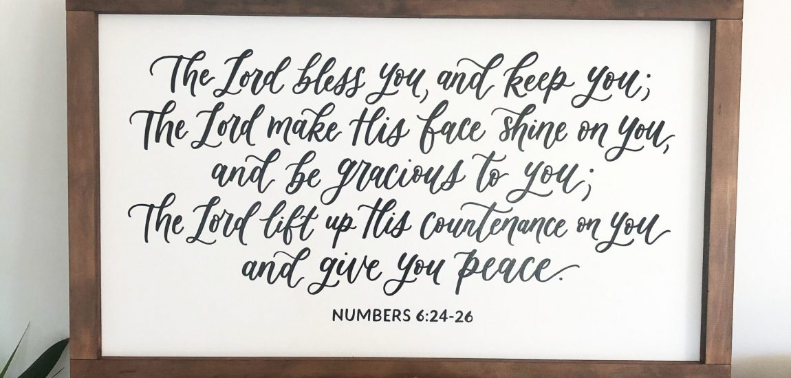 The Lord bless you and keep you Sign